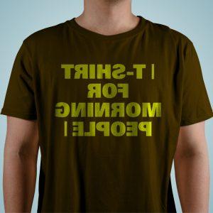 t shirtForMorningPeople